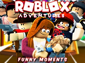 Roblox Adventures (Funny Moments)