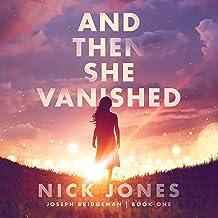 And Then She Vanished: Joseph Bridgeman, Book 1