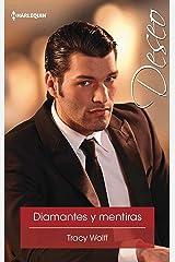 Diamantes y mentiras (Deseo) Versión Kindle