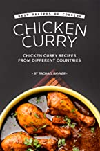 Best Recipes of Cooking Chicken Curry: Chicken Curry Recipes