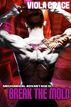 Break the Mold (Mechanical Advantage Book 3)