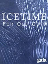 Ice Time For Old Guys
