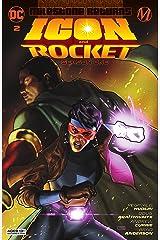 Icon & Rocket (2021-) #2: Season One Kindle Edition