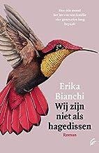 Wij zijn niet als hagedissen (Dutch Edition)