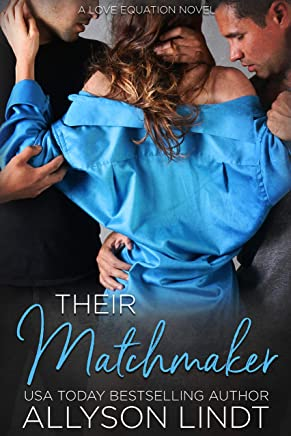 Their Matchmaker: An MMF Ménage Romance (Two Plus One Book 2)
