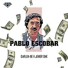 Pablo Escobar (feat. Jeiker One) [Explicit]
