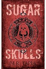 Sugar Skulls Kindle Edition