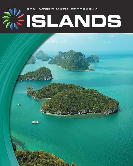 Islands (21st Century Skills Library: Real World Math) (English Edition)