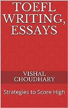 TOEFL Writing, Essays: Strategies to Score High