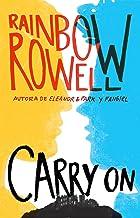 Carry on (Simon Snow 1) (Spanish Edition)