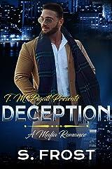 Deception: A Mafia Romance Kindle Edition