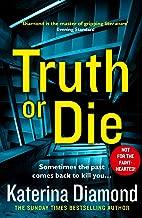 Truth or Die: The explosive, twisty new thriller (Ds Imogen Grey) (English Edition)