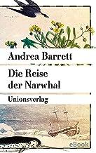 Die Reise der Narwhal: Roman (Unionsverlag Taschenbücher) (German Edition)