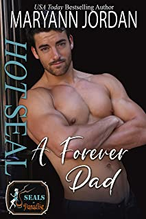Hot SEAL, A Forever Dad: (A Hope City Crossover Novel / SEALs in Paradise)
