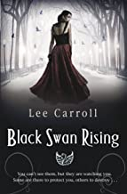 Black Swan Rising (Black Swan Rising Trilogy Series Book 1)