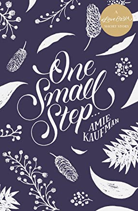 One Small Step ...: A #LoveOzYA Short Story