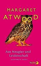 Aus Neugier und Leidenschaft: Gesammelte Essays (German Edition)