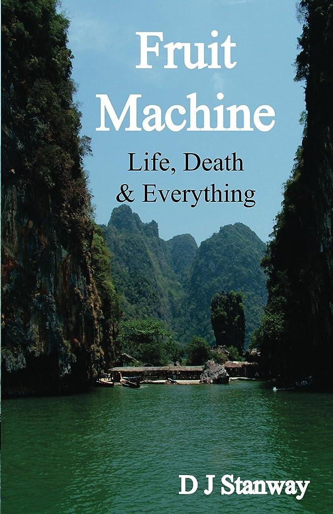 汚す自我ブッシュFruit Machine (English Edition)