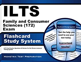 ILTS Family and Consumer Sciences (172) Exam Flashcard Study System: ILTS Test Practice Questions & Review for the Illinois Licensure Testing System (Cards)