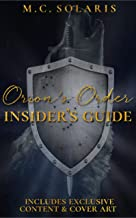 Orion's Order Insider's Guide