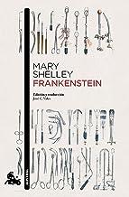 Frankenstein: Introducción y traducción de José C. Vales (Clásica)