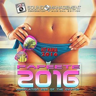 Papeete 2016 (Hit Mania 2016)