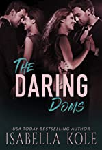 The Daring Doms: A Steamy Contemporary Romance