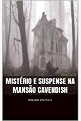 Mistério e Suspense na Mansão Cavendish eBook Kindle