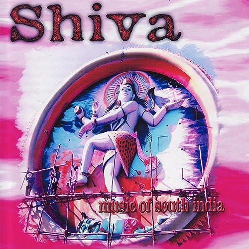 Shiva Music of South India by Shiva on Amazon Music - Amazon com