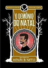 O Demônio do Natal (Mundos Secretos Livro 1)