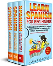 Learn Spanish for Beginners: The Ultimate Spanish Short Stories Bundle for Beginners. Learn How to Understand and Speak Spanish while having fun. Language ... Vol 1 + Vol 2 + Vol 3. (English Edition)