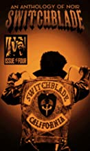 Switchblade: Issue Four (Switchblade Volume One Book 4)