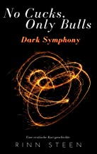 No Cucks, Only Bulls: Dark Symphony (German Edition)