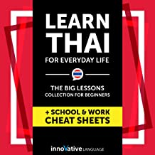 Learn Thai for Everyday Life: The Big Lessons Collection for Beginners Audiobook