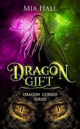 Dragon Gift (Dragon Cursed Book 5)