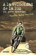 A la velocidad de la luz: El joven Einstein (Leer Y Pensar)