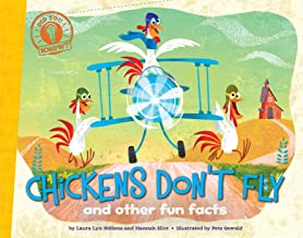 Chickens Don't Fly: and other fun facts (Did You Know?)