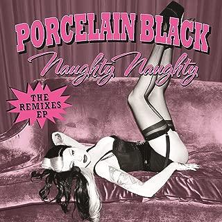 Naughty Naughty (The Remixes EP)