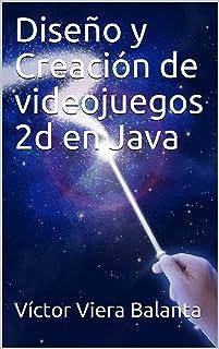 Diseño y Creación de videojuegos 2d en Java