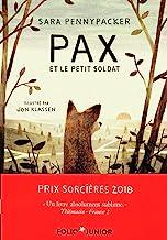 Pax et le petit soldat (French Edition)
