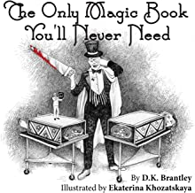 The Only Magic Book You'll Never Need