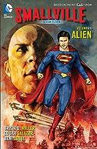 Smallville Season 11 Vol. 6: Alien (Smallville (2012-2014))