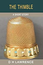 The Thimble (The Short Stories of D H Lawrence) (English Edition)
