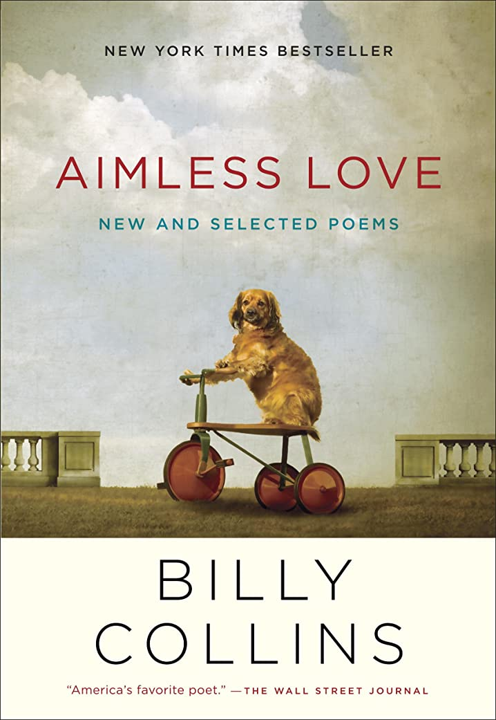 Aimless Love: New and Selected Poems (English Edition)