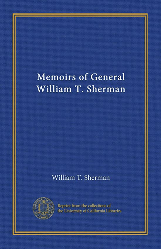 暖かく無許可ネックレットMemoirs of General William T. Sherman (v.1)