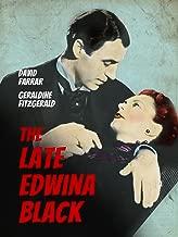 The Late Edwina Black