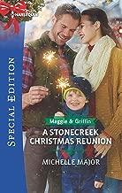 A Stonecreek Christmas Reunion (Maggie & Griffin)