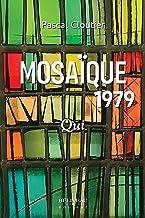 Mosaïque 1979: Qui