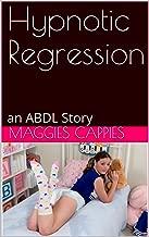Hypnotic Regression: an ABDL Story