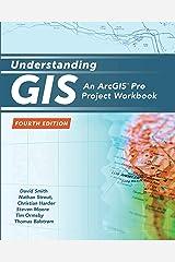 Understanding GIS: An ArcGIS Project Workbook (Understanding GIS, 1) Paperback